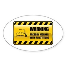 Warning Factory Worker Oval Decal