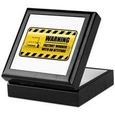 Warning Factory Worker Keepsake Box
