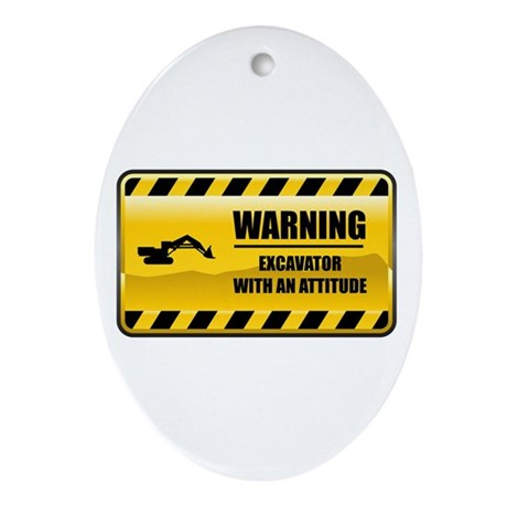 Warning Excavator Oval Ornament