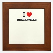 I Love BRAZZAVILLE Framed Tile
