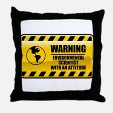 Warning Environmental Scientist Throw Pillow