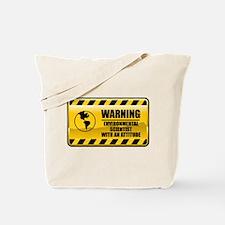 Warning Environmental Scientist Tote Bag
