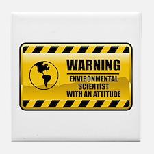 Warning Environmental Scientist Tile Coaster