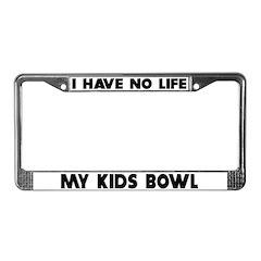 My Kids Bowl License Plate Frame