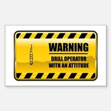 Warning Drill Operator Rectangle Decal
