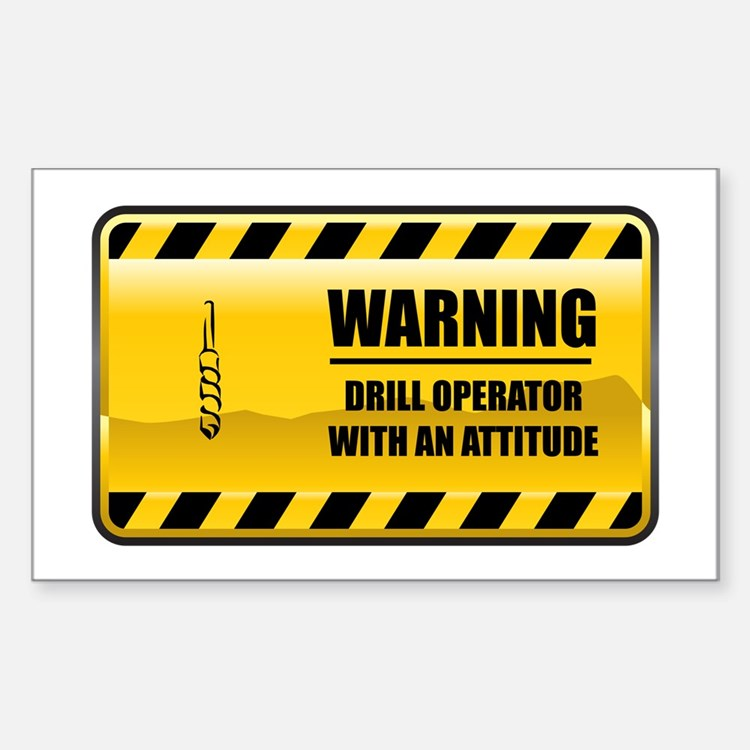 Warning Drill Operator Rectangle Decal