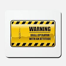 Warning Drill Operator Mousepad