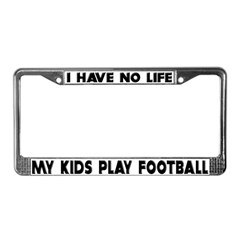 My Kids Play Football License Plate Frame
