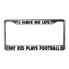 My Kid Plays Football License Plate Frame