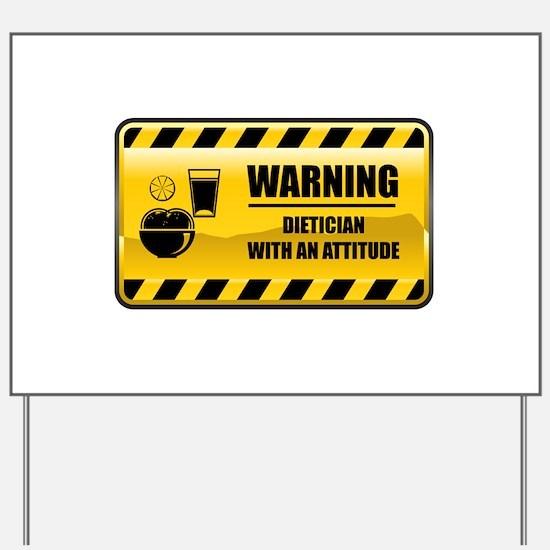 Warning Dietician Yard Sign
