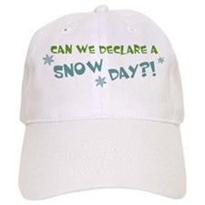 Can We Declare A Snow Day Baseball Cap