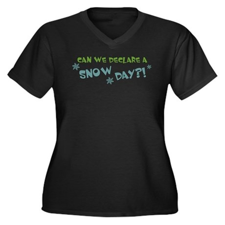 Can We Declare A Snow Day Women's Plus Size V-Neck