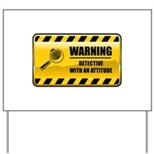 Warning Detective Yard Sign