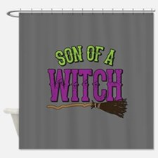 Son of a Witch Shower Curtain