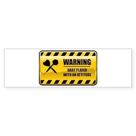 Warning Dart Player Bumper Sticker