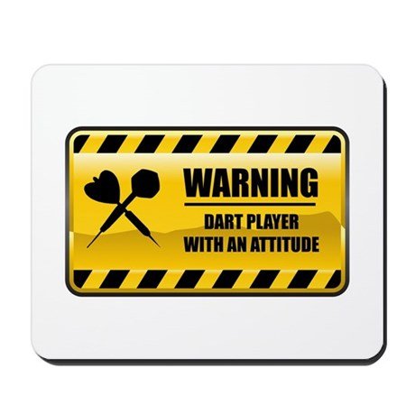 Warning Dart Player Mousepad
