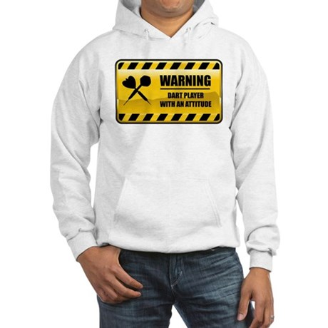 Warning Dart Player Hooded Sweatshirt