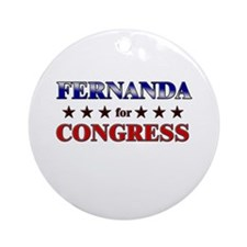 FERNANDA for congress Ornament (Round)