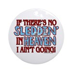 Sleddin' in Heaven Ornament (Round)
