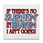 Sleddin' in Heaven Tile Coaster