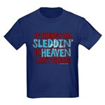 Sleddin' in Heaven Kids Dark T-Shirt