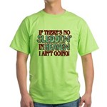 Sleddin' in Heaven Green T-Shirt
