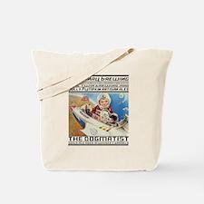 The Dogmatist Tote Bag