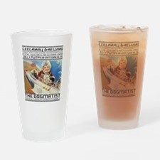 The Dogmatist Drinking Glass
