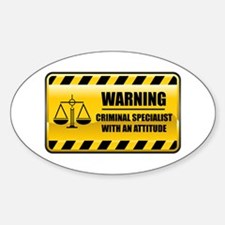 Warning Criminal Specialist Oval Decal