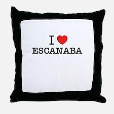 I Love ESCANABA Throw Pillow