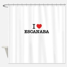 I Love ESCANABA Shower Curtain