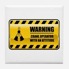 Warning Crane Operator Tile Coaster