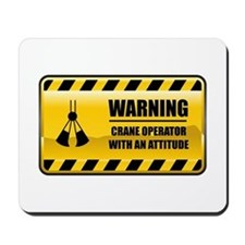 Warning Crane Operator Mousepad