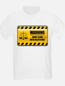 Warning Court Clerk T-Shirt
