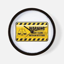 Warning Court Clerk Wall Clock