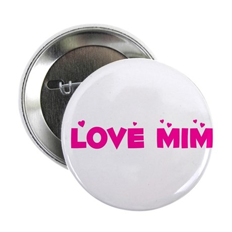 "I Love MiMi 2.25"" Button"