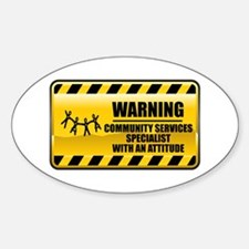 Warning Community Services Specialist Decal