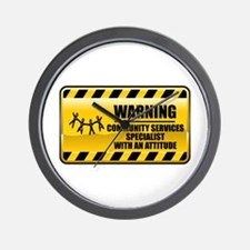 Warning Community Services Specialist Wall Clock
