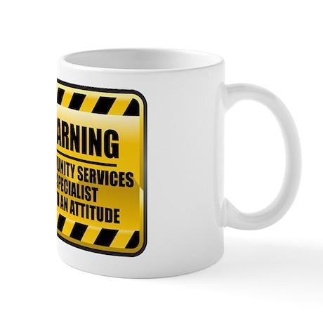 Warning Community Services Specialist Mug