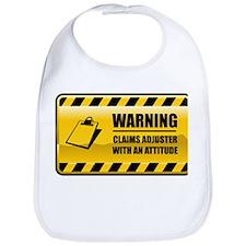 Warning Claims Adjuster Bib