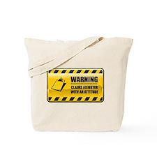 Warning Claims Adjuster Tote Bag