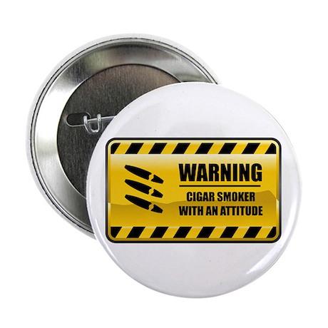 "Warning Cigar Smoker 2.25"" Button (10 pack)"