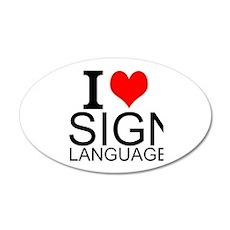 I Love Sign Language Wall Decal