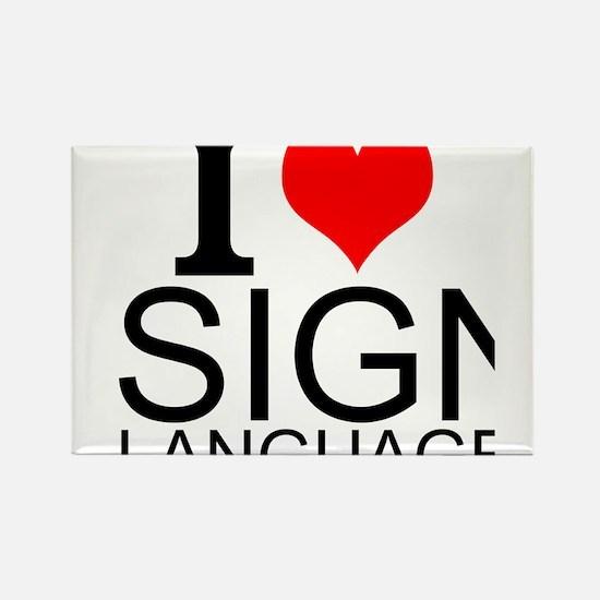 I Love Sign Language Magnets