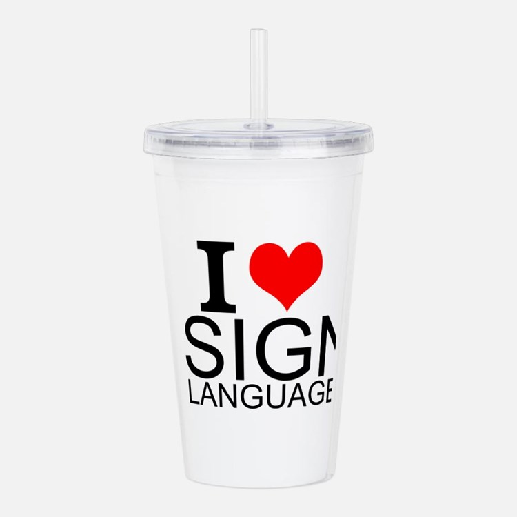 I Love Sign Language Acrylic Double-wall Tumbler