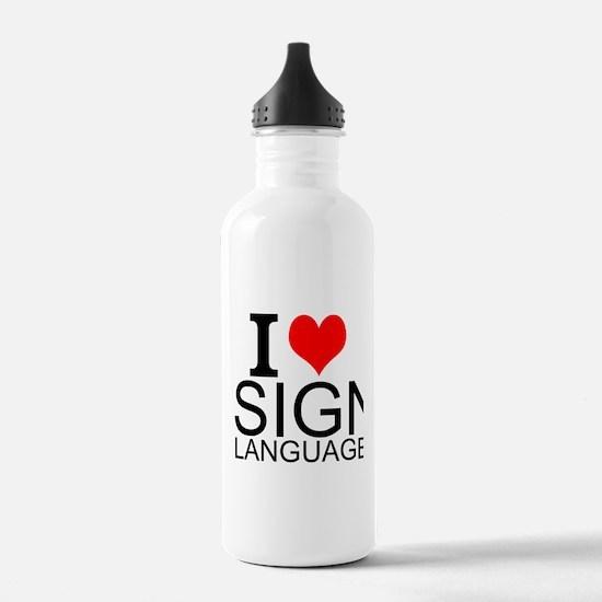 I Love Sign Language Water Bottle