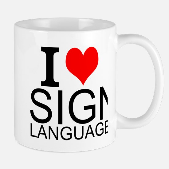 I Love Sign Language Mugs