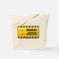 Warning Chiropractor Tote Bag