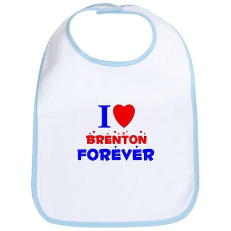 I Love Brenton Forever - Bib