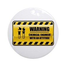 Warning Chemical Engineer Ornament (Round)